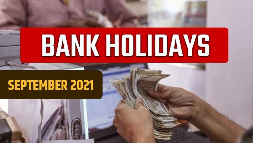 Bank Holiday September Month Banks Closed for 7 Days gst 97